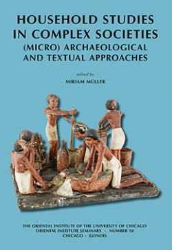 Household Archaeology in Complex Societies cover